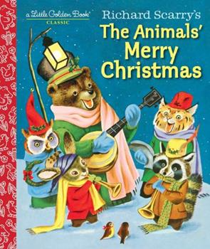 Hardcover Richard Scarry's the Animals' Merry Christmas Book
