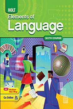 Elements of Language 6th Course: Grade 12 0030941989 Book Cover