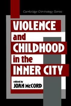 Paperback Violence and Childhood in the Inner City Book
