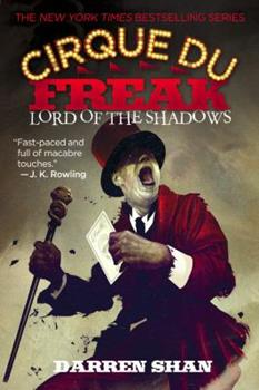 Lord of the Shadows - Book #11 of the Cirque du Freak