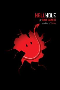 Hellhole 0544307100 Book Cover