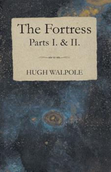 The Fortress - Parts I. & II. 1443704911 Book Cover