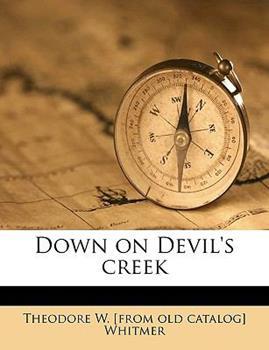 Paperback Down on Devil's Creek Book
