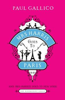 Mrs Harris Goes to Paris & Mrs Harris Goes to New York 1408808560 Book Cover