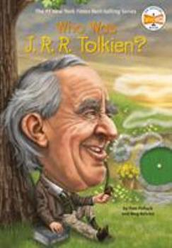 Who Was J. R. R. Tolkien? - Book  of the Who Was/Is...?