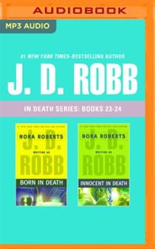 MP3 CD J. D. Robb: In Death Series, Books 23-24: Born in Death, Innocent in Death Book