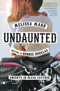 Undaunted - Book #1 of the Knights in Black Leather