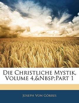 Paperback Die Christliche Mystik, Volume 3 Book