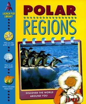 Polar Regions (Launch Pad Library) 158087004X Book Cover