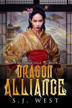 Dragon Alliance - Book #2 of the Vankara