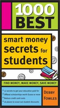 1000 Best Smart Money Secrets for Students (1000 Best) 1402205481 Book Cover