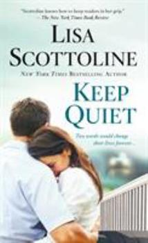 Keep Quiet 1250160421 Book Cover