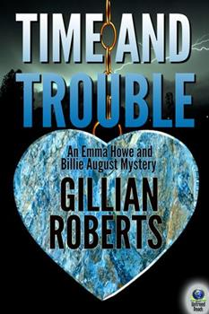 Time and Trouble (An Emma Howe and Billie August Mystery) 0312969961 Book Cover