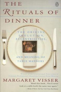 The Rituals of Dinner 0140170790 Book Cover