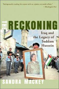 Paperback The Reckoning : Iraq and the Legacy of Saddam Hussein Book