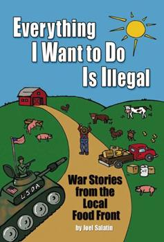 Everything I Want to Do Is Illegal 0963810952 Book Cover