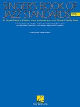 Paperback The Singer's Book of Jazz Standards - Men's Edition: Men's Edition Book