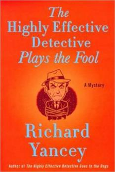 The Highly Effective Detective Plays the Fool 0312383096 Book Cover