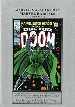 Marvel Masterworks: Marvel Rarities, Vol. 1 - Book #209 of the Marvel Masterworks