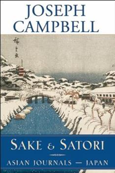 Sake and Satori: Japan (Asian Journals) 1577312368 Book Cover