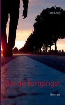 Paperback Als du fortgingst [German] Book