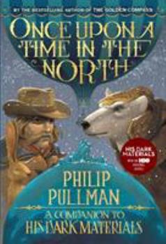 Once Upon a Time in the North - Book  of the His Dark Materials