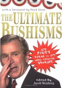 Ultimate Bushisms 0743263154 Book Cover