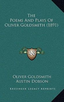 Hardcover The Poems and Plays of Oliver Goldsmith Book
