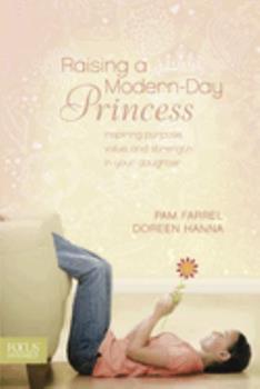 Paperback Raising a Modern-Day Princess Book