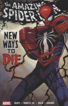 Spider-Man: New Ways To Die - Book #16 of the Amazing Spider-Man 1999 Collected Editions