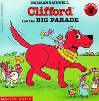 Clifford and the Big Parade (Clifford) - Book  of the Clifford the Big Red Dog