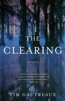 Paperback The Clearing : A Novel Book