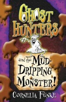 Ghosthunters and the Muddy Monster of Doom!: Ghosthunters #4 0739351265 Book Cover