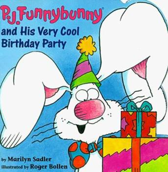 P.J. Funnybunny and His Very Cool Birthday Party (Pictureback(R)) - Book #9 of the P.J. Funnybunny