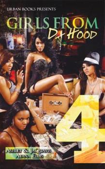 Girls From Da Hood 4 - Book #4 of the Girls from Da Hood