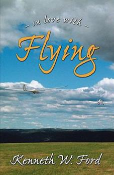 In Love With Flying 097941041X Book Cover