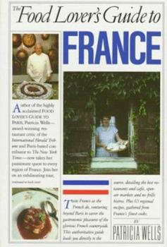 Paperback The Food Lover's Guide to France Book