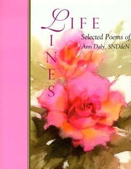 Life Lines: Selected Poems Of Ann Daly 1929039182 Book Cover