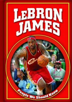 Lebron James (People We Should Know) - Book  of the People We Should Know ~Second Series~