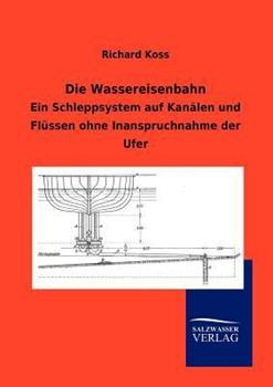 Paperback Die Wassereisenbahn [German] Book
