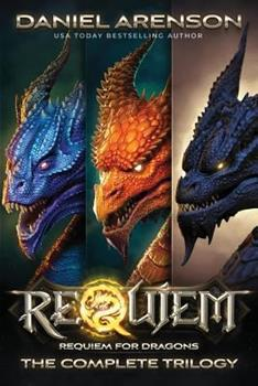 Requiem for Dragons: The Complete Trilogy - Book  of the Requiem for Dragons