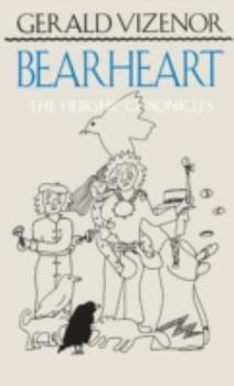Bearheart: The Heirship Chronicles 0816618526 Book Cover