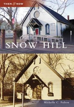 Snow Hill - Book  of the  and Now