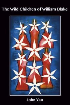 The Wild Children of William Blake 1570273243 Book Cover
