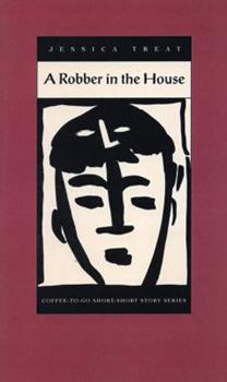 A Robber in the House (Coffee-To-Go Short-Short Story Series) 1566890071 Book Cover