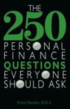 The 250 Personal Finance Questions Everyone Should Ask 159337352X Book Cover