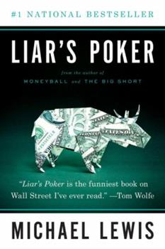 Liar's Poker: Rising Through the Wreckage on Wall Street 0340534699 Book Cover