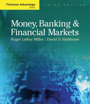 Money, Banking and Financial Markets (Thomson Advantage Books) 0324320035 Book Cover