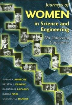 Journeys of Women in Science and Engineering: No Universal Constants (Labor and Social Change Series) - Book  of the Labor and Social Change