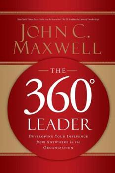 The 360 Degree Leader 1400203597 Book Cover